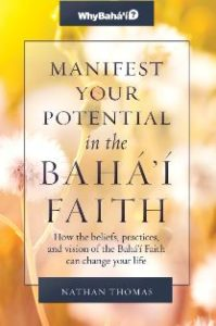 Manifest Your Potential in the Baha'i Faith