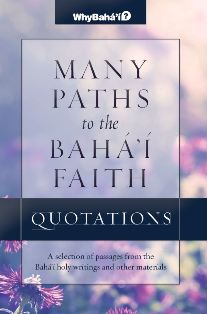 Many Paths to the Baha'i Faith Quotations Compilation
